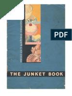 The Junket Book