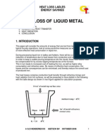 Heat Loss of Liquid Metal