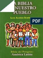 La Bibliade Nuestro Pueblo - Luis Alonso Schokel (Biblia Del Peregrino America Latina)