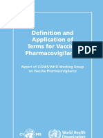 Definition and Application of Terms for Vaccine Pharmacovigilance