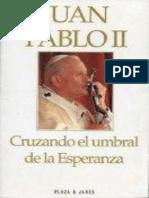 Cruzando El Umbral de La Esperanza Juan Pablo II