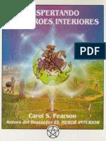 Pearson Carol S - Despertando Los Heroes Interiores