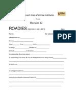 Roadies Form
