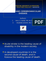 Authors:Mr.Sc.Dr.Halil Ajvazi &Doc.Dr.Valbona Govori-Diabetes and Cerebrovascular Disease/UNIVERSITY OF PRISHTINA/UNIVERSITETI I PRISHTINËS/UNIVERSITAS PRISHTINIENSIS