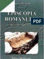 Vasile Ursachi - Episcopia Romanului - cercetari arheologice