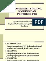 Klasifikasi, Staging, Scoring Dan Protokol Ptg