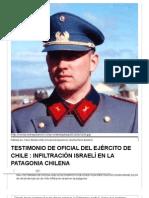 TESTIMONIO DE OFICIAL DEL EJÉRCITO DE CHILE _ INFILTRACIÓN ISRAELÍ EN LA PATAGONIA CHILENA _ Factor Absoluto