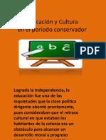 Educación y Cultura en el periodo conservador