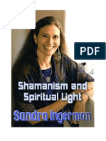 Sharmanism and Spiritual Light