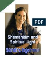 Sharmanism and Spiritual Light