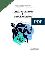 MARKETING - Trabalho Escrito sobre A Força de Vendas e Merchandising