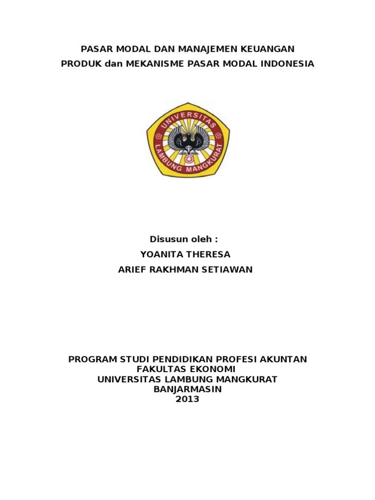 Produk Dan Mekanisme Pasar Modal Di Indonesia