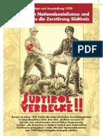 70 Jahre Option - So planten die Nazis und Faschisten die Zerstörung Süd-Tirols