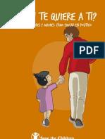 Quién te quiere a ti - Guía para padres y madres, cómo educar en positivo