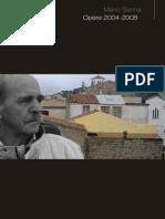 Mario Sanna - Opere dal 2004 al 2008