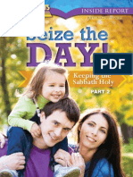 July, Aug, Sept 2013 [Seize the Day - Keep the Sabbath Holy (Part 2)]