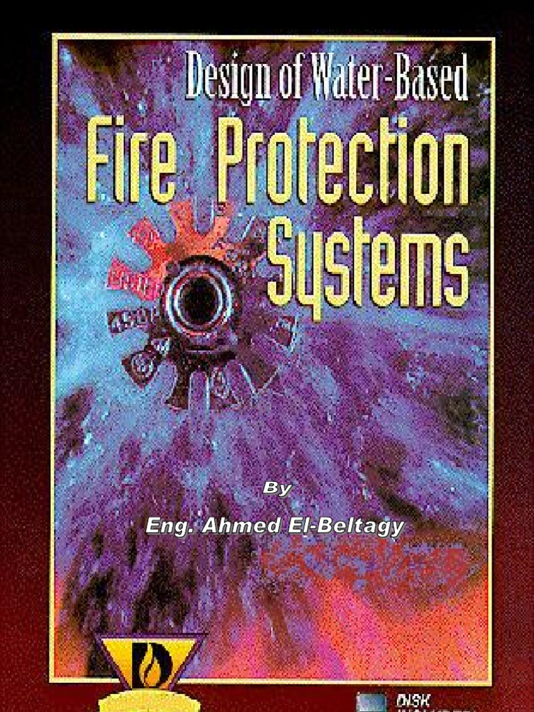 design of water based fire protection systems