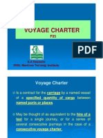 VOYAGE CHARTER AGREEMENTS