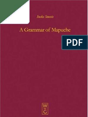 Grammar Of Mapuche Mouton Grammar Library Pdf Phoneme
