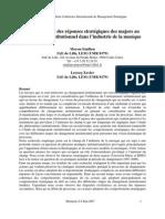 """""""La dynamique des réponses stratégiques des majors au changement institutionnel dans l'industrie de la musique"""" Moyon et Lecocq (2009)"""