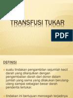 TRANSFUSI TUKAR