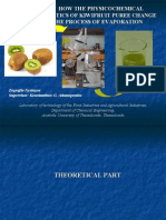 Study of how the physicochemical characteristics of the kiwi-puree change during the process ofevaporation.