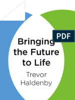 Bringing the Future to Life
