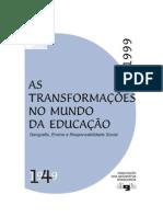 AGB - Terra Livre - As Transformações no Mundo da Educação