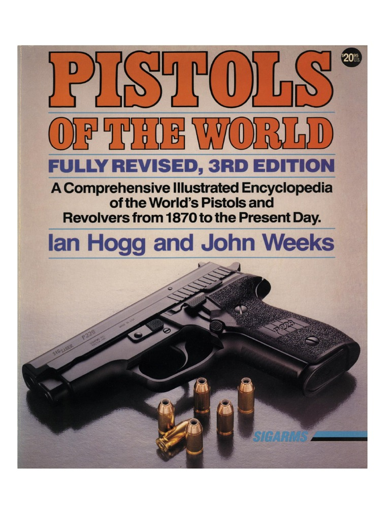 Pistols of the World Ed 3 - Hogg and Weeks 1992 | Revolver