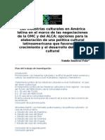 Las industrias culturales en América latina en el marco de las negociaciones de la OMC y del ALCA