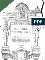 Grotius Hugo Del Derecho de La Guerra y de La Paz T 1 1925