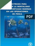 Directrices para reducir la mortalidad de las tortugas marinas en las operaciones  de pesca. (Roma, FAO. 2011.)