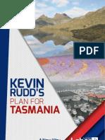 Kevin Rudd's Plan for Tasmania