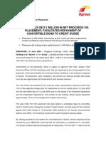 Xpress Raises S$12.1 Million in Net Proceeds via Placement; Facilitates Repayment of Convertible Bond to Credit Suisse