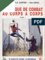 Technique de Combat Au Corps a Corps, Tome 1 - GIGN 1993