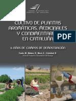 Cultivo de PAM en Cataluna 6 Anos de CDD