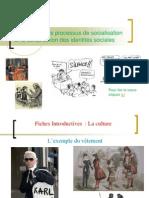 Thème 1 - Les processus de socialisation et la construction des identités sociales
