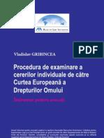 Procedura de Examinare a cererilor individuale de către Curtea Europeană a Drepturilor Omului (CtEDO)