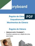 Angulos Enquadramento e Movimentos de Camera