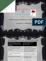Ditadura vs Democracia