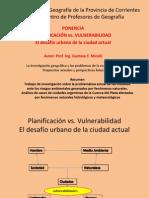 Planificación vs. Vulnerabilidad - El desafío urbano de la ciudad actual