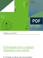 Apresentação dos Espaços da Fundação Portuguesa das Comunicações