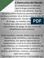 La Droga Mas Destructiva Del Mundo