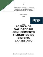 ACERCA DA VALIDADE DO CONHECIMENTO FILOSÓFICO NO SISTEMA CARTESIANO