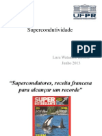 Supercondutividade - Monitoria 2013