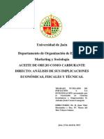 Aceite de Orujo Como Carburante Directo. Analisis de Sus Implicaciones Economicas, Fiscales y Tecnicas