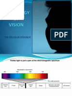 Physiology of Vision by Dr Shahab