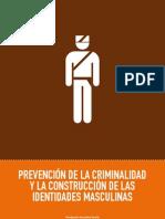 Prevencion Criminalidad en Construccion Identidades Masculinas