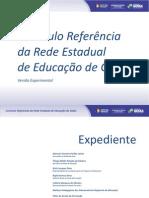 currculorefernciadaredeestadualdeeducaodegois-130116080630-phpapp01