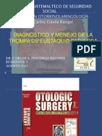 Diagnostico y Menejo de La Trompa de Eustaquio Patologica Brackmann [Autoguardado]